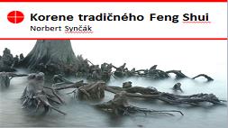 Korene tradičného Feng Shui