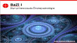 Bazi I - štyri piliere osudu Čínskej astrológie