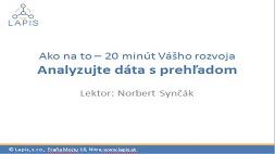 Ako na to - Analyzujte dáta s prehľadom
