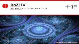 Bazi IV - Desať Bohov II časť