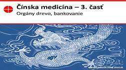 Čínska medicína a akupunktúra bez ihličiek 3